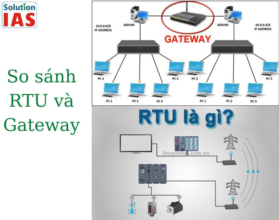So sánh RTU và gateway